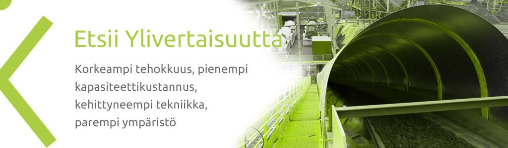 Korkeampi tehokkuus, pienempi kapasiteettikustannus, kehittyneempi tekniikka, parempi ympäristö